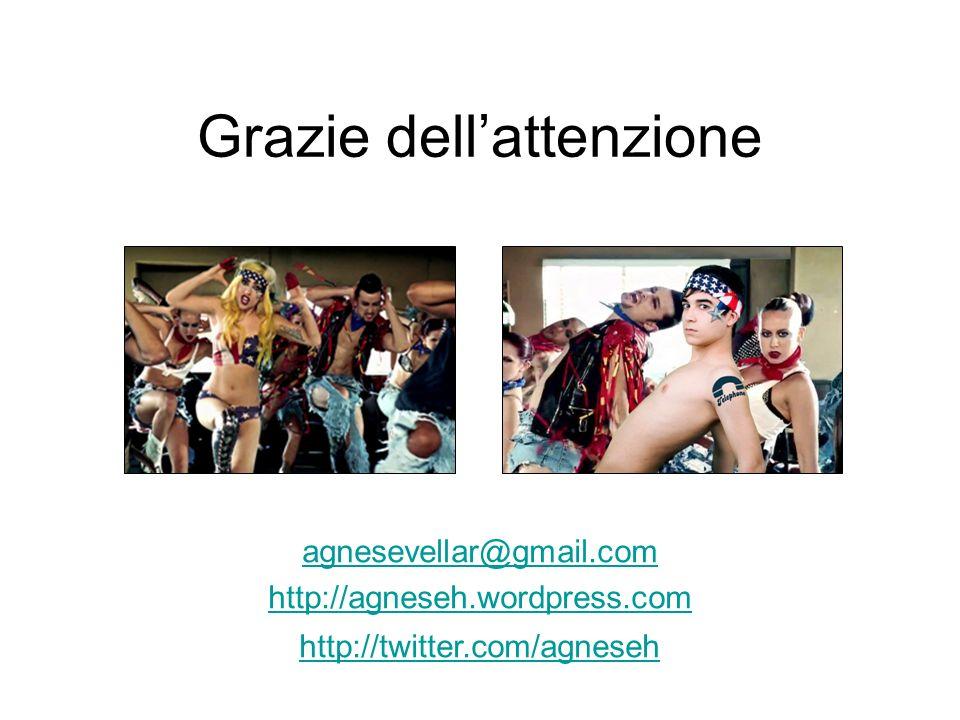 Grazie dellattenzione agnesevellar@gmail.com http://agneseh.wordpress.com http://twitter.com/agneseh