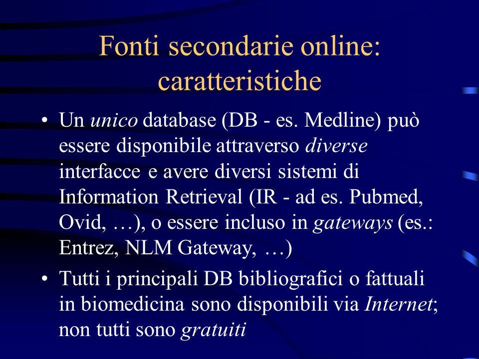 Fonti secondarie online: caratteristiche Un unico database (DB - es.