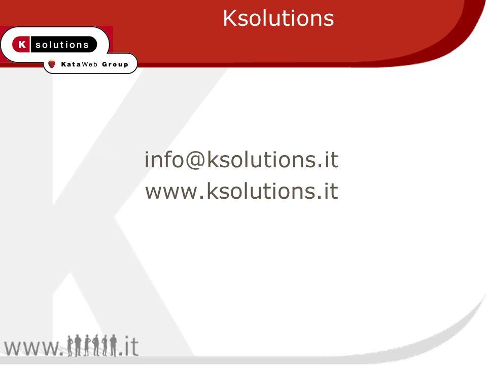 Ksolutions info@ksolutions.it www.ksolutions.it