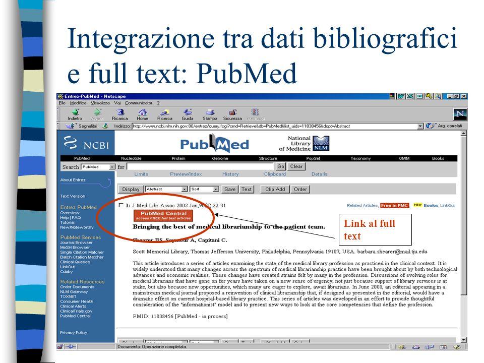 Integrazione tra dati bibliografici e full text: PubMed Link al full text