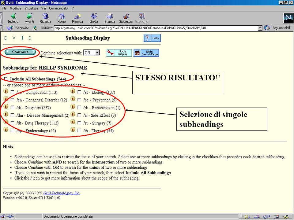 STESSO RISULTATO!! Selezione di singole subheadings