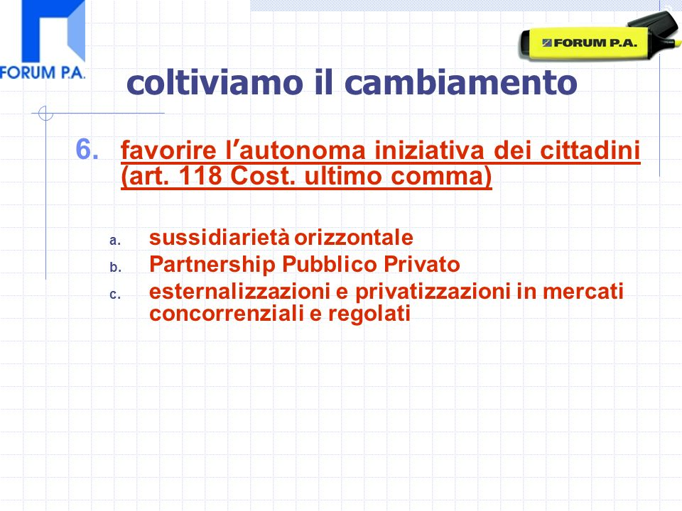 6. favorire l autonoma iniziativa dei cittadini (art.