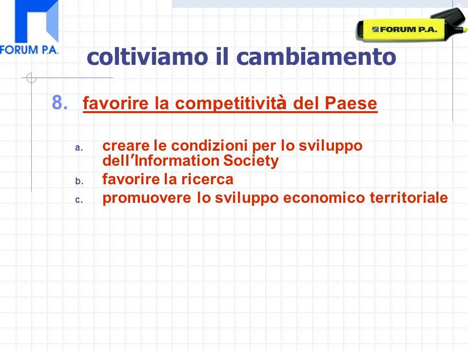 8. favorire la competitivit à del Paese a.