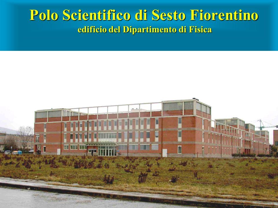 Polo Scientifico di Sesto Fiorentino edificio del Dipartimento di Fisica