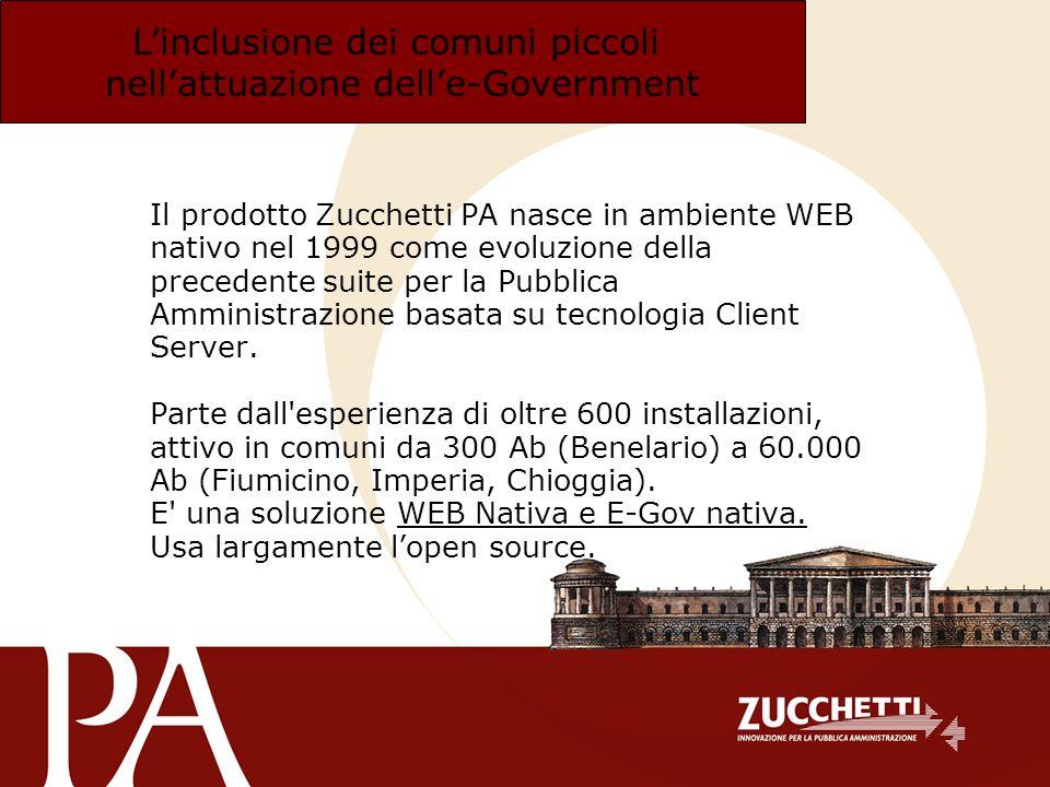 Il prodotto Zucchetti PA nasce in ambiente WEB nativo nel 1999 come evoluzione della precedente suite per la Pubblica Amministrazione basata su tecnol