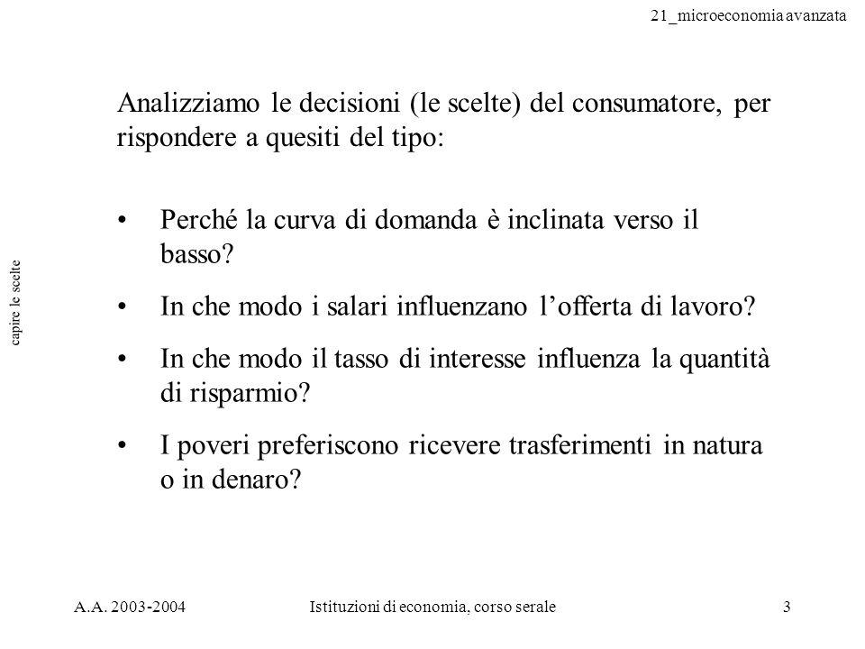 21_microeconomia avanzata A.A.2003-2004Istituzioni di economia, corso serale64 disc.