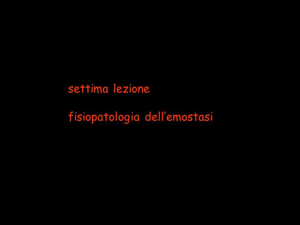 settima lezione fisiopatologia dellemostasi