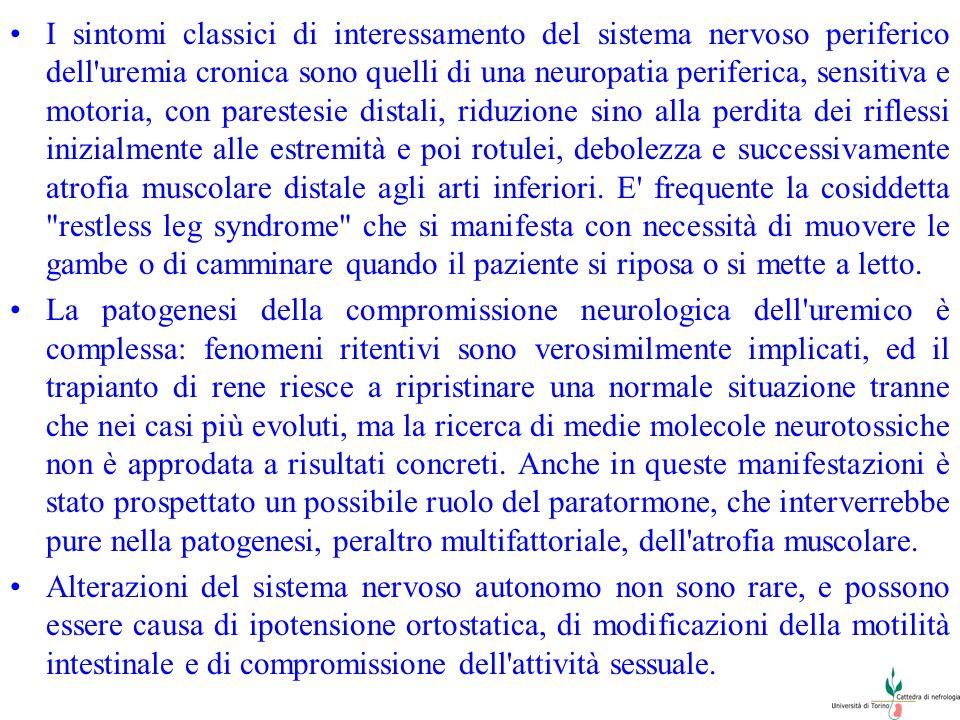 I sintomi classici di interessamento del sistema nervoso periferico dell'uremia cronica sono quelli di una neuropatia periferica, sensitiva e motoria,