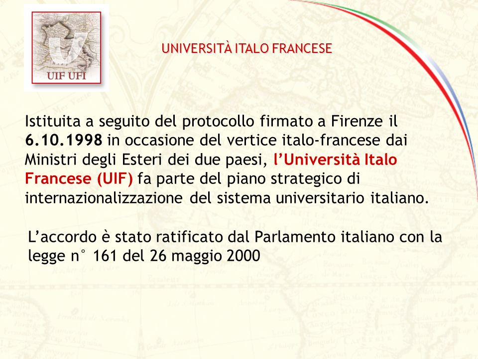 Università Italo Francese Segretario Generale: Prof.