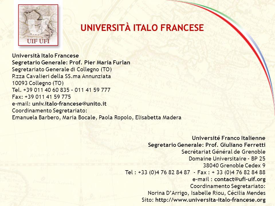 Università Italo Francese Segretario Generale: Prof. Pier Maria Furlan Segretariato Generale di Collegno (TO) P.zza Cavalieri della SS.ma Annunziata 1