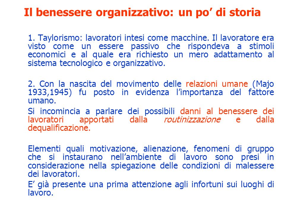 1. Taylorismo: lavoratori intesi come macchine. Il lavoratore era visto come un essere passivo che rispondeva a stimoli economici e al quale era richi