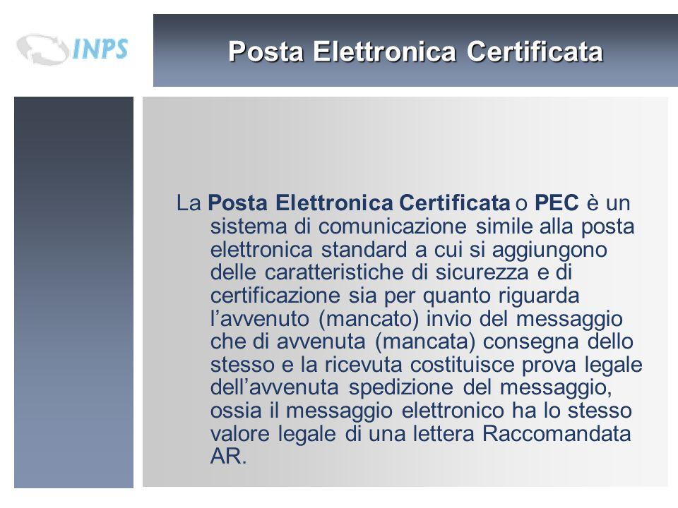 Posta Elettronica Certificata La Posta Elettronica Certificata o PEC è un sistema di comunicazione simile alla posta elettronica standard a cui si agg