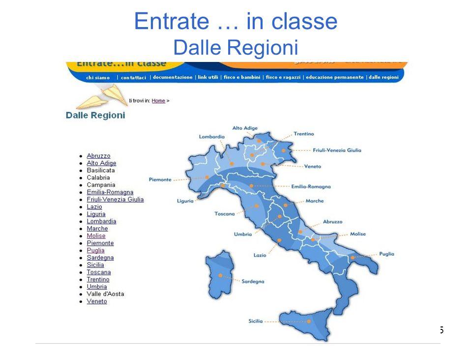 15 Entrate … in classe Dalle Regioni
