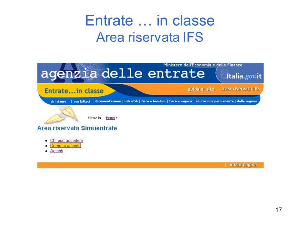 17 Entrate … in classe Area riservata IFS
