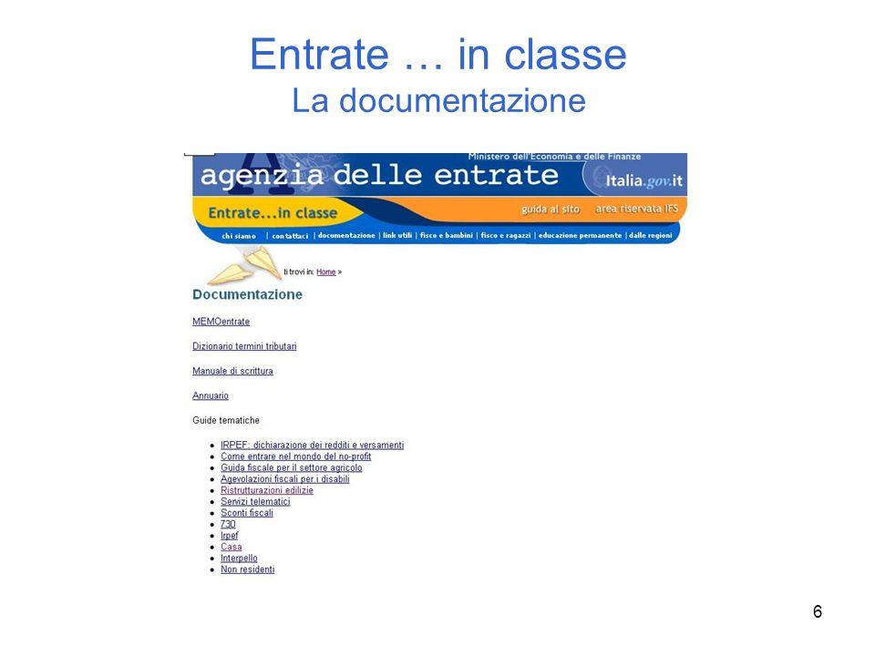 6 Entrate … in classe La documentazione