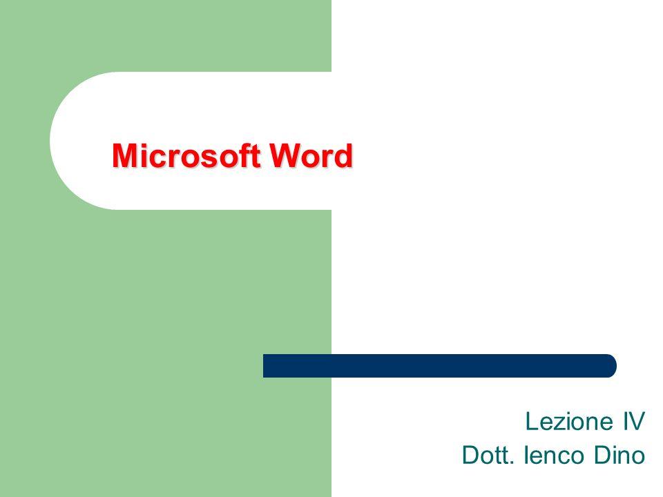 Microsoft Word Lezione IV Dott. Ienco Dino