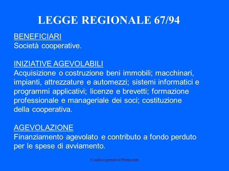 Confcooperative Piemonte BENEFICIARI Società cooperative.