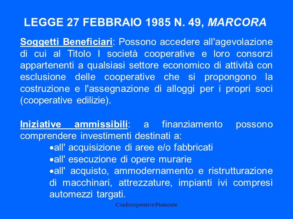 Confcooperative Piemonte LEGGE 27 FEBBRAIO 1985 N.