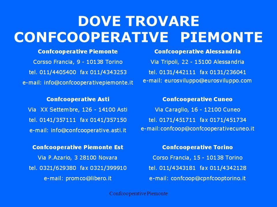 Confcooperative Piemonte DOVE TROVARE CONFCOOPERATIVEPIEMONTE