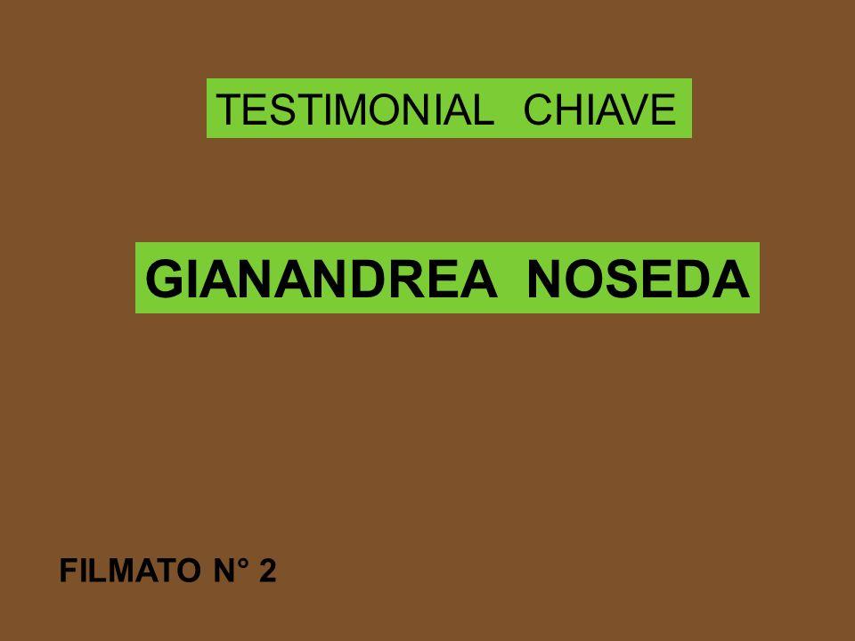 TESTIMONIAL CHIAVE GIANANDREA NOSEDA FILMATO N° 2
