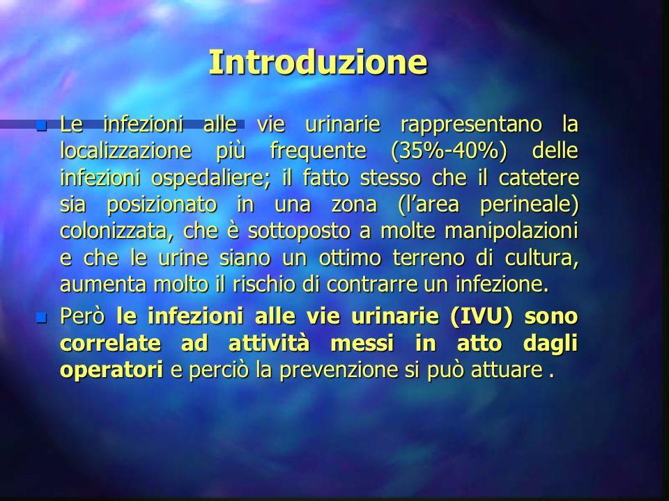 Le infezioni delle vie urinarie Docente C.I. Oriani Roberta bibliografia cap. 6 La prevenzione delle infezioni ospedaliere