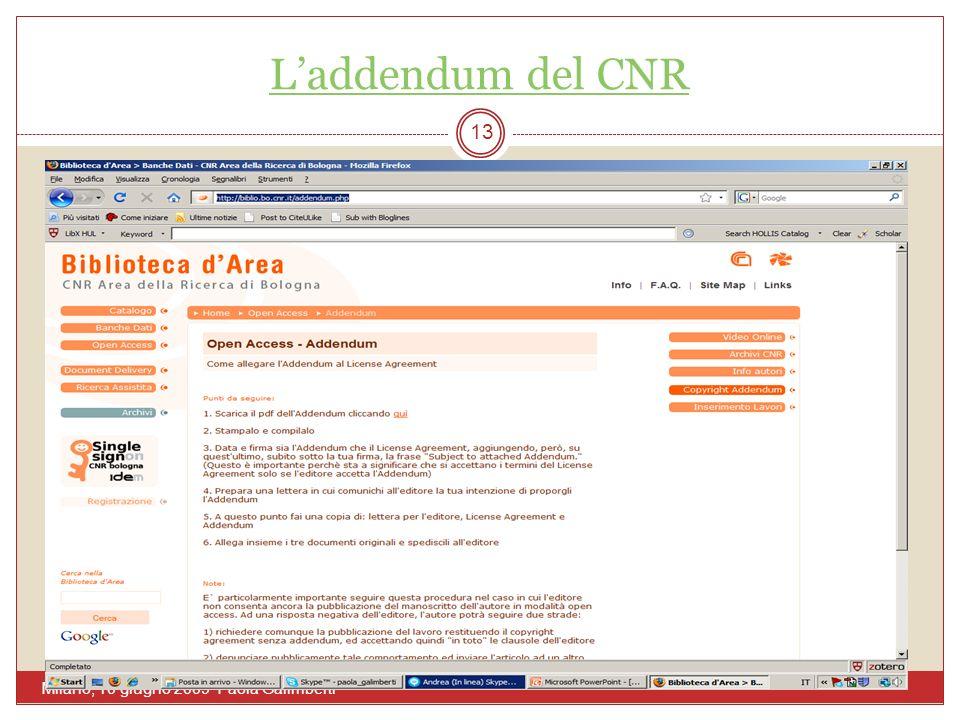 Laddendum del CNR Milano, 10 giugno 2009 Paola Galimberti 13