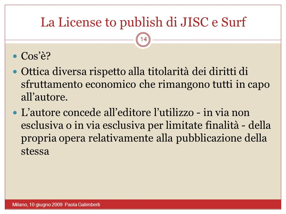 La License to publish di JISC e Surf Cosè.