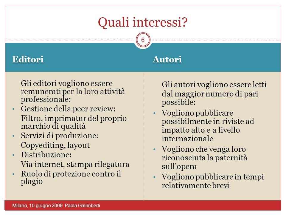 Ci sono strumenti che permettono una ridistribuzione dei diritti di sfruttamento economico Addendum al contratto di edizione Licenza per pubblicare (JISC SURF) 7 Milano, 10 giugno 2009 Paola Galimberti
