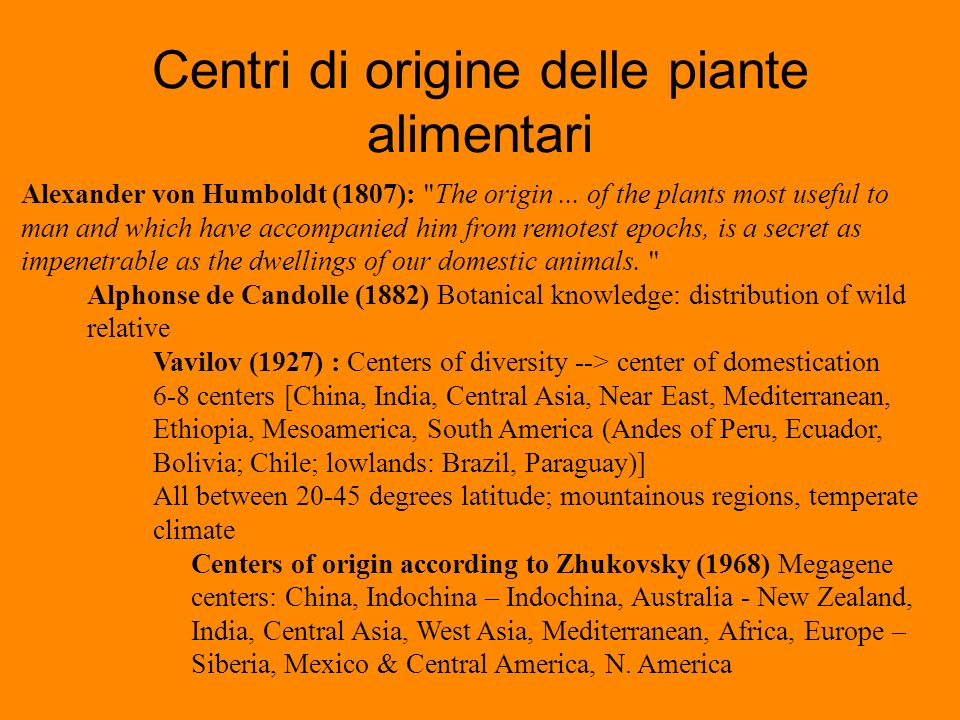 Centri di origine delle piante alimentari Alexander von Humboldt (1807):