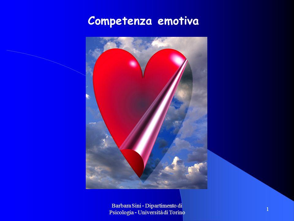 Barbara Sini - Dipartimento di Psicologia - Università di Torino 2 La dimostrazione dellautoefficacia (self-efficacy) nelle transazioni sociali che suscitano emozioni (Emotion- eliciting social transactions) COMPETENZA EMOTIVA (Carolyn Saarni,1999)