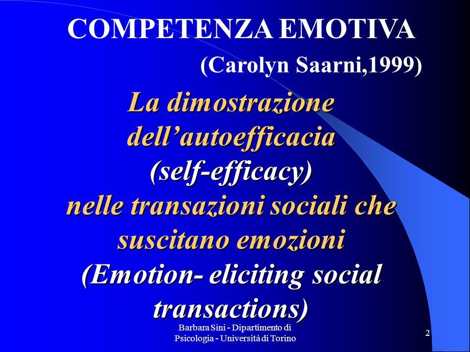 Barbara Sini - Dipartimento di Psicologia - Università di Torino 3 Capacità e abilità dellindividuo di raggiungere un risultato desiderato.