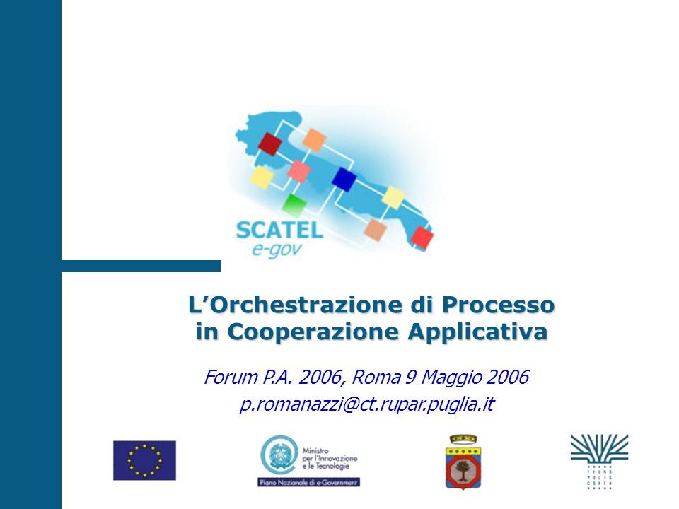 LOrchestrazione di Processo in Cooperazione Applicativa Forum P.A.
