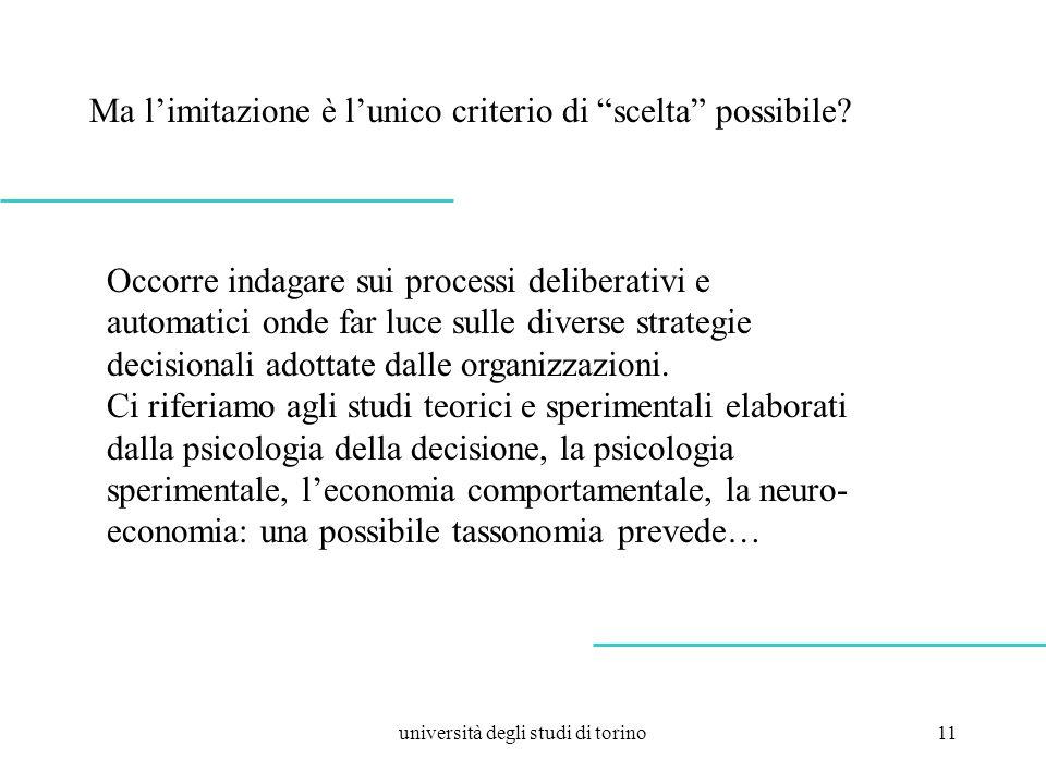 università degli studi di torino11 Ma limitazione è lunico criterio di scelta possibile.