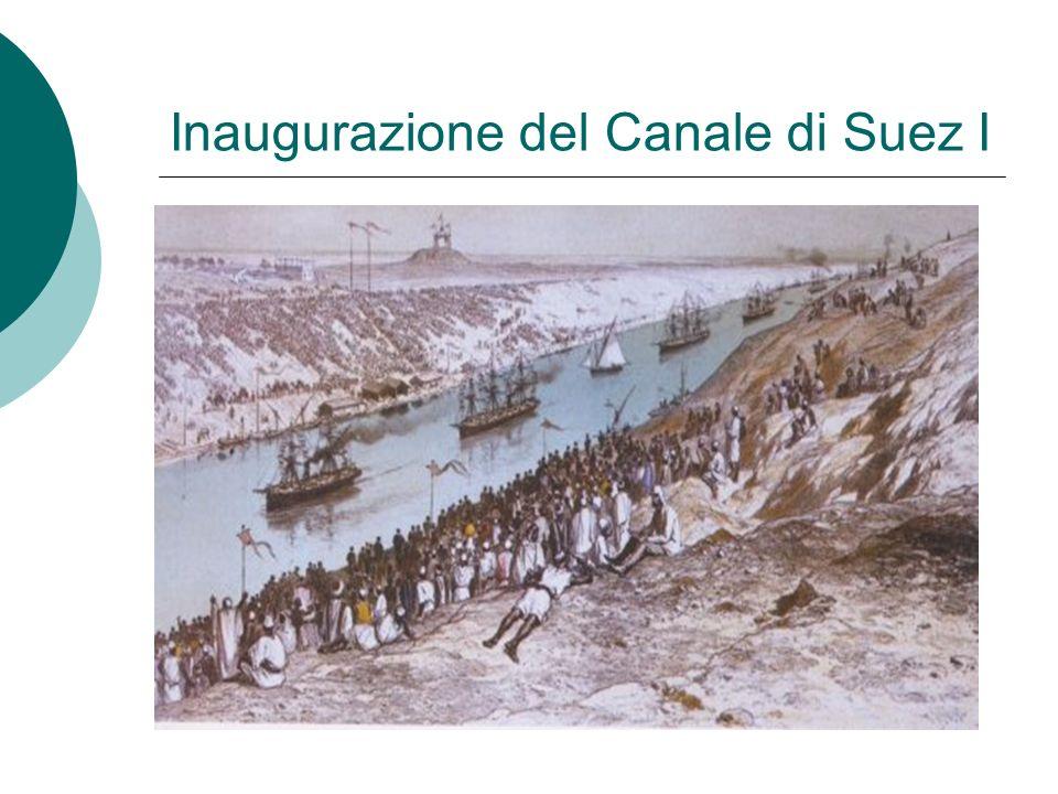 Inaugurazione del Canale di Suez I