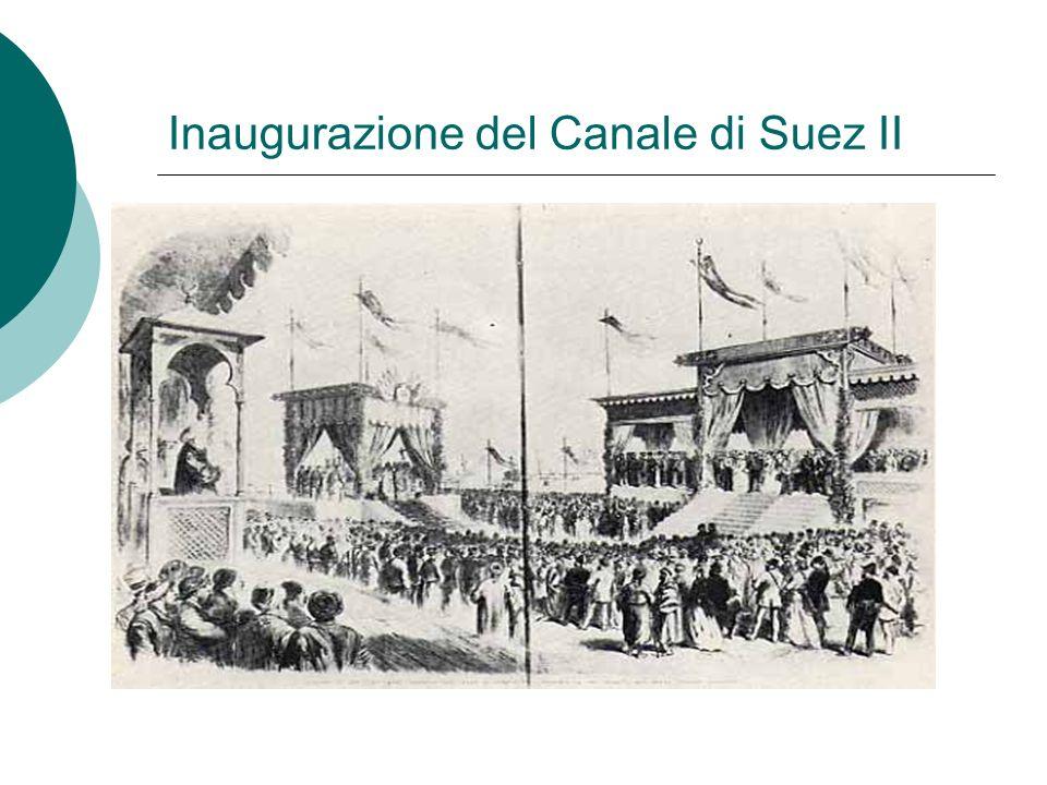 Inaugurazione del Canale di Suez II