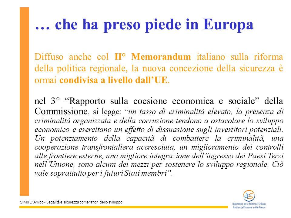 Silvio DAmico - Legalità e sicurezza come fattori dello sviluppo Diffuso anche col II° Memorandum italiano sulla riforma della politica regionale, la