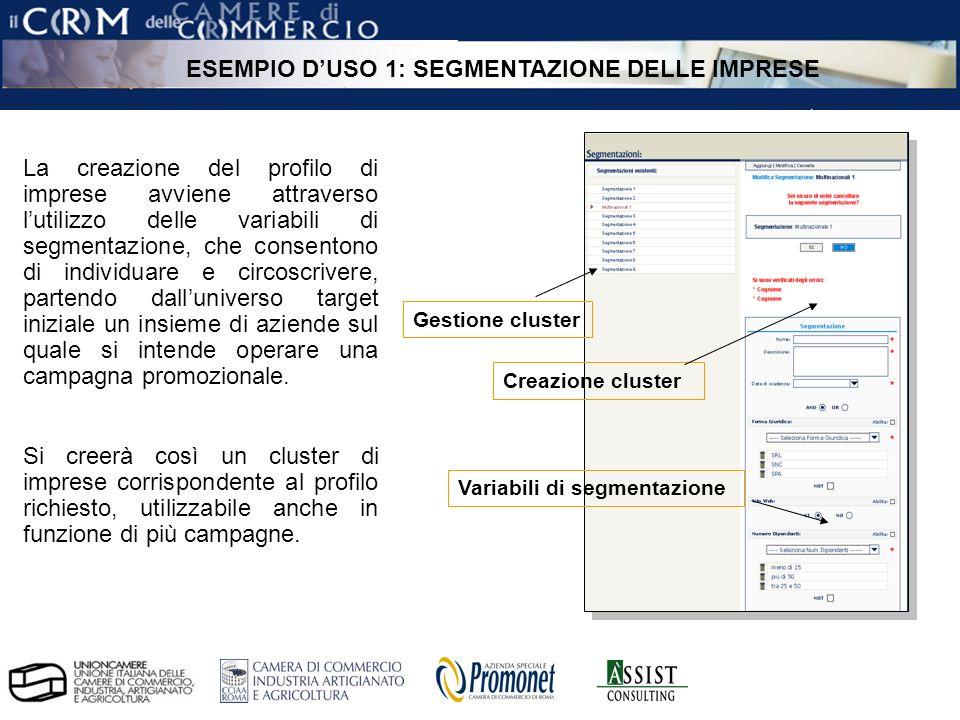 pag. 21 ÀSSIST – CRM per le Camere di Commercio Gestione cluster Creazione cluster Variabili di segmentazione La creazione del profilo di imprese avvi