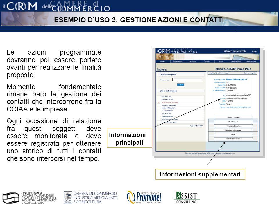 pag. 23 ÀSSIST – CRM per le Camere di Commercio Informazioni principali Informazioni supplementari Le azioni programmate dovranno poi essere portate a