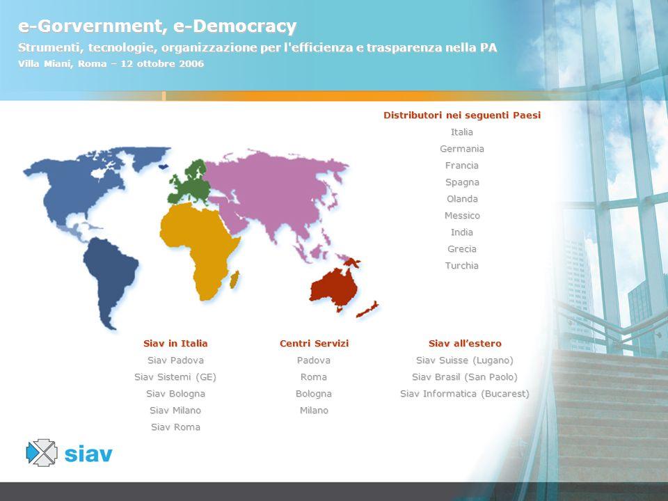 e-Gorvernment, e-Democracy Strumenti, tecnologie, organizzazione per l'efficienza e trasparenza nella PA Villa Miani, Roma – 12 ottobre 2006 Distribut