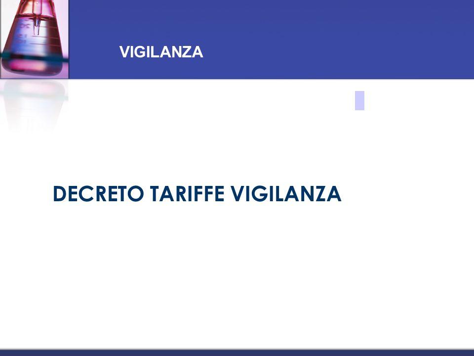 DECRETO TARIFFE VIGILANZA VIGILANZA