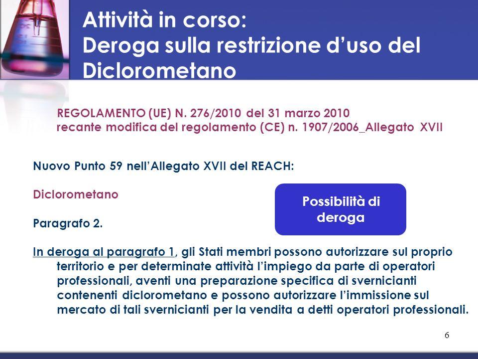 REGOLAMENTO (UE) N. 276/2010 del 31 marzo 2010 recante modifica del regolamento (CE) n. 1907/2006_Allegato XVII Nuovo Punto 59 nellAllegato XVII del R