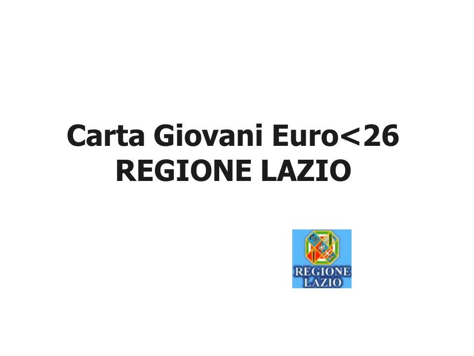 Carta Giovani Euro<26 REGIONE LAZIO