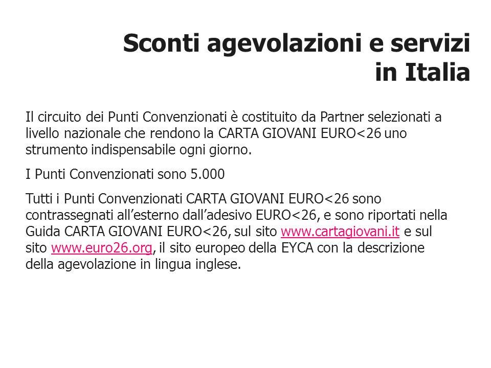 Il circuito dei Punti Convenzionati è costituito da Partner selezionati a livello nazionale che rendono la CARTA GIOVANI EURO<26 uno strumento indispe