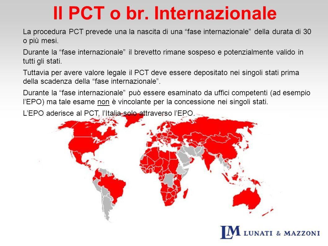 Il PCT o br. Internazionale La procedura PCT prevede una la nascita di una fase internazionale della durata di 30 o più mesi. Durante la fase internaz