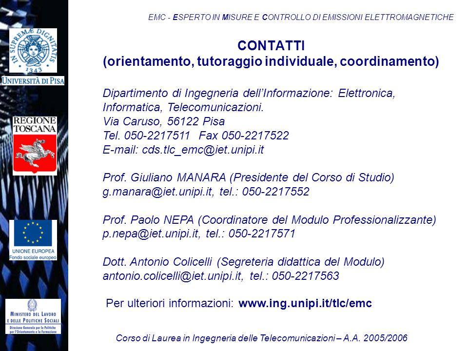 Corso di Laurea in Ingegneria delle Telecomunicazioni – A.A. 2005/2006 EMC - ESPERTO IN MISURE E CONTROLLO DI EMISSIONI ELETTROMAGNETICHE Per ulterior