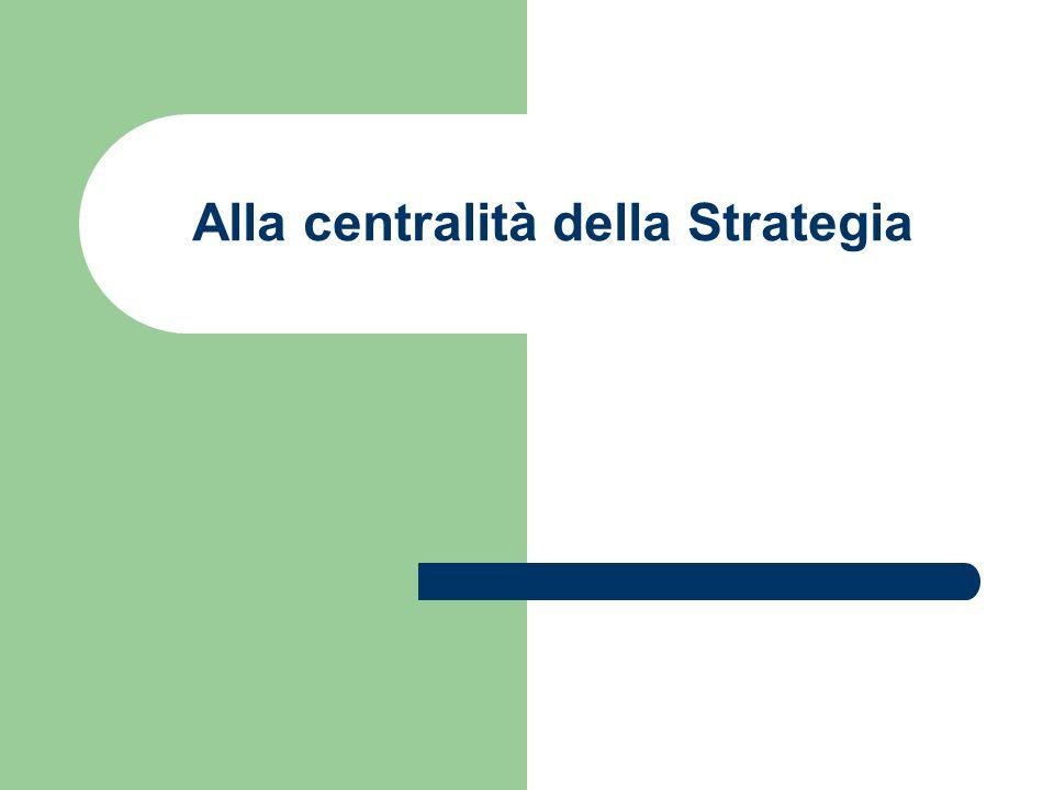 Alla centralità della Strategia