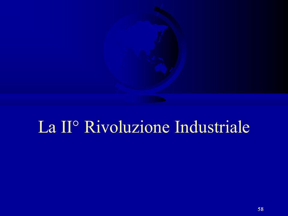 58 La II° Rivoluzione Industriale