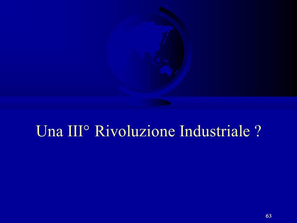 63 Una III° Rivoluzione Industriale ?