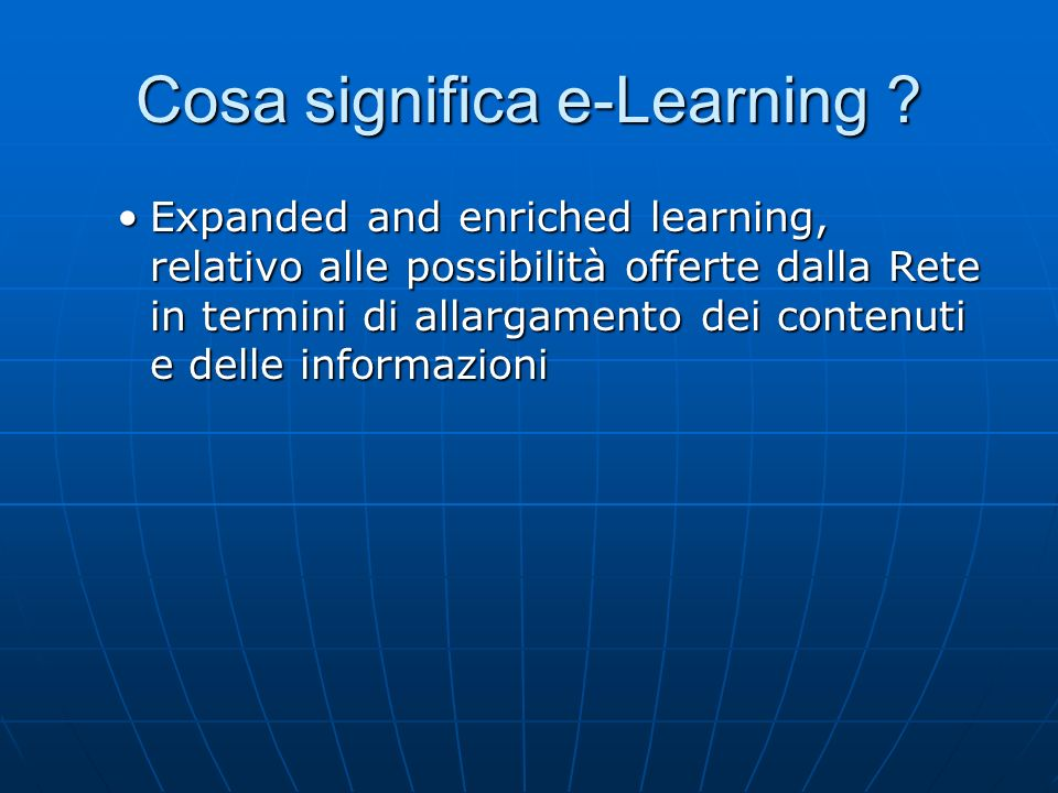 Cosa significa e-Learning .