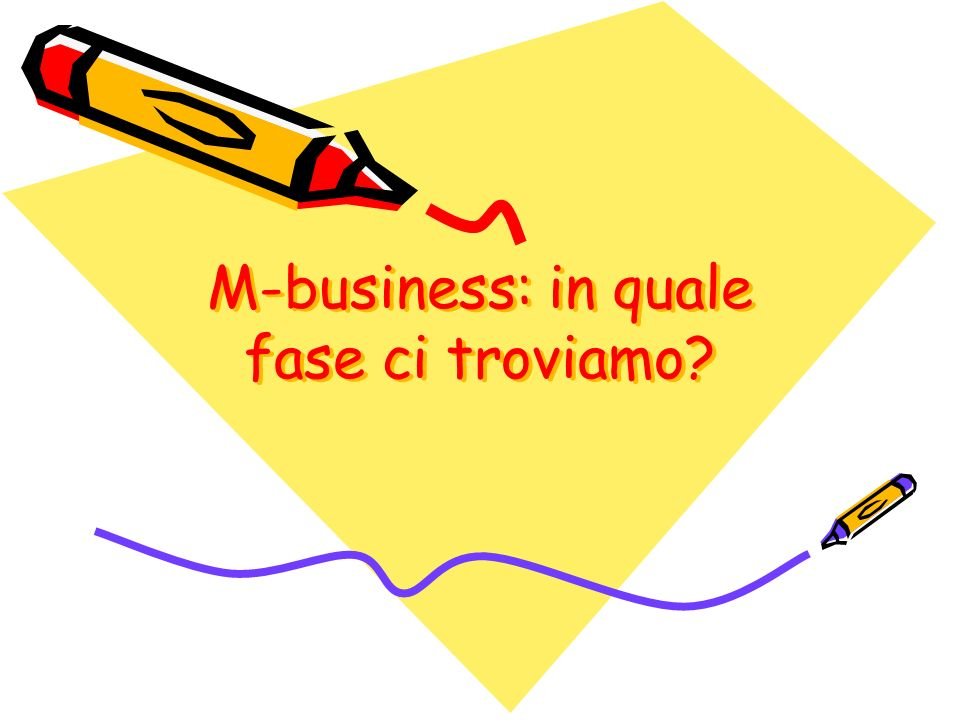 M-business: in quale fase ci troviamo?